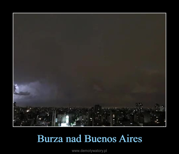 Burza nad Buenos Aires –