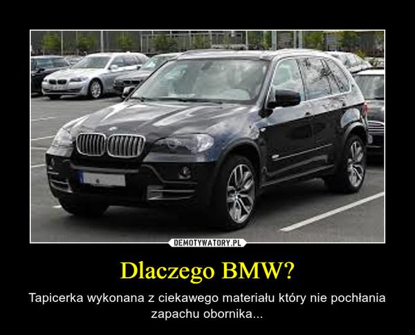 Dlaczego BMW?