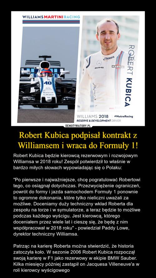 Robert Kubica podpisał kontrakt z Williamsem i wraca do Formuły 1!