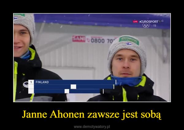 Janne Ahonen zawsze jest sobą –