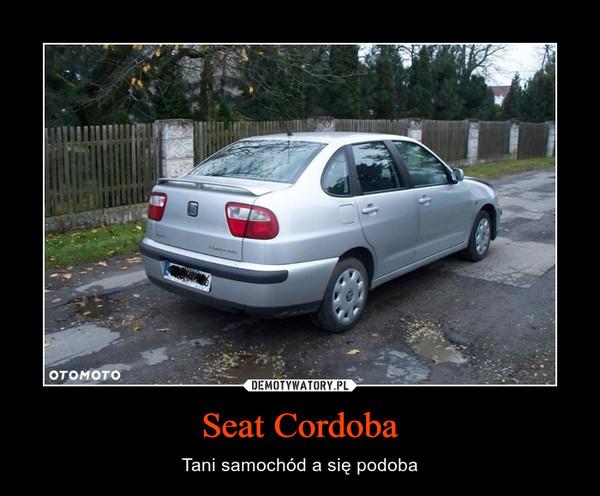 Seat Cordoba – Tani samochód a się podoba