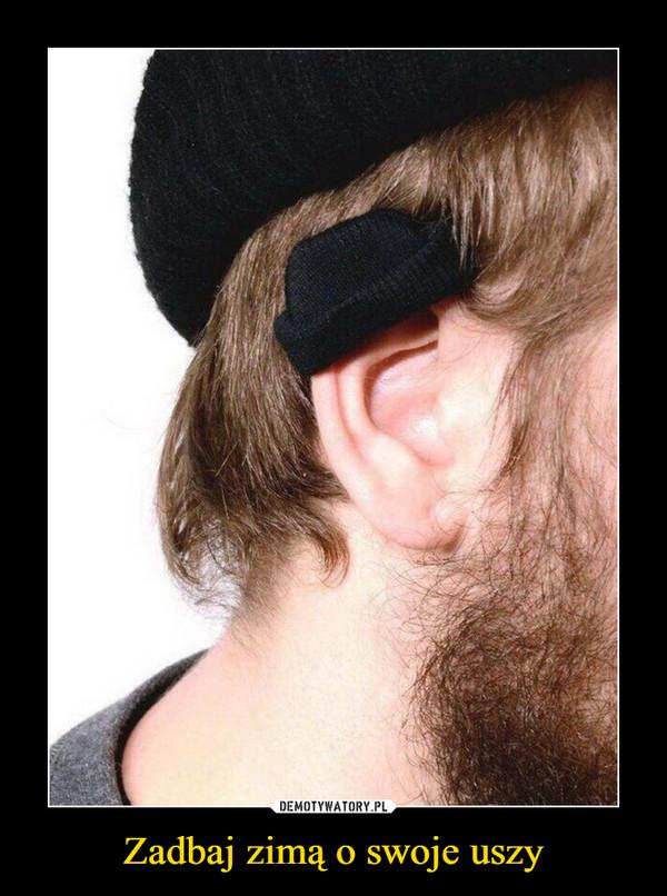 Zadbaj zimą o swoje uszy –