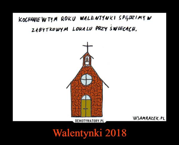 Walentynki 2018 –
