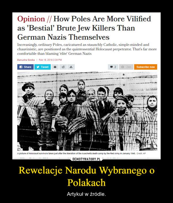 Rewelacje Narodu Wybranego o Polakach – Artykuł w źródle.