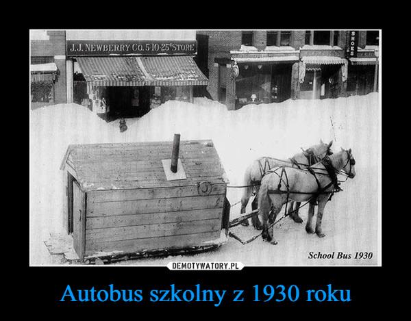 Autobus szkolny z 1930 roku –