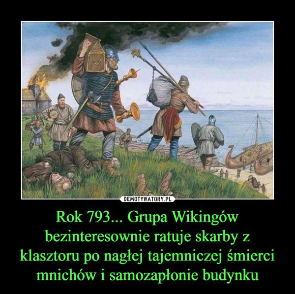 Rok 793... Grupa Wikingów bezinteresownie ratuje skarby z klasztoru po nagłej tajemniczej śmierci mnichów i samozapłonie budynku –