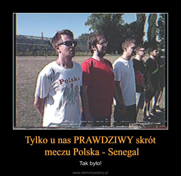 Tylko u nas PRAWDZIWY skrót meczu Polska - Senegal – Tak było!