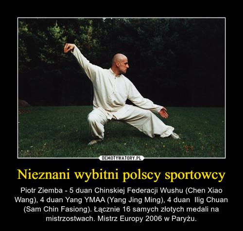 Nieznani wybitni polscy sportowcy