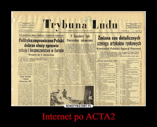 Internet po ACTA2 –