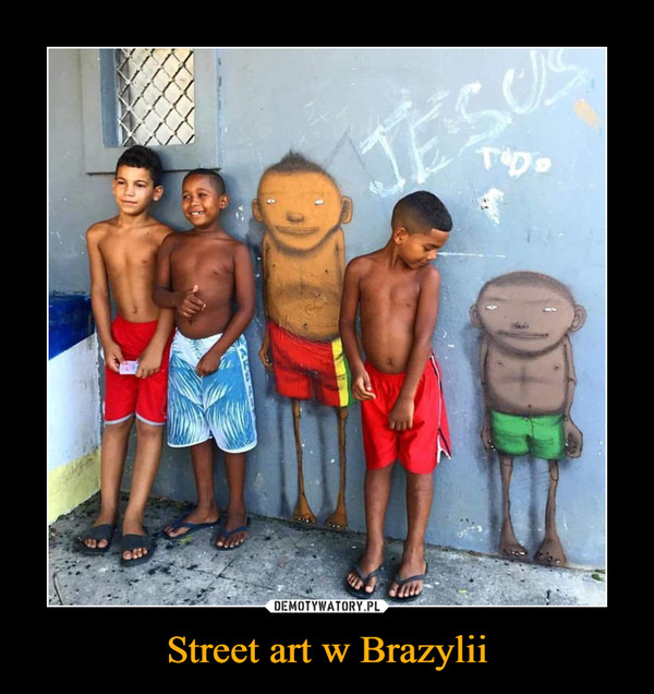 Street art w Brazylii –