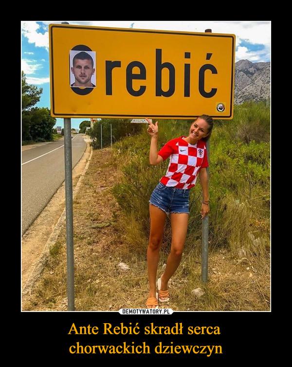 Ante Rebić skradł serca chorwackich dziewczyn –