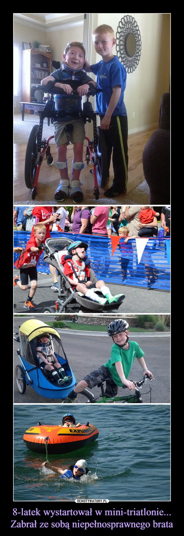 8-latek wystartował w mini-triatlonie... Zabrał ze sobą niepełnosprawnego brata –