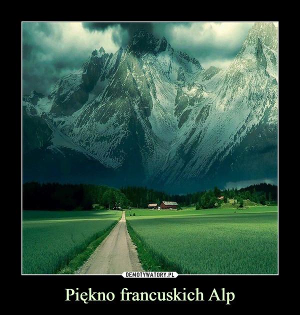 Piękno francuskich Alp –