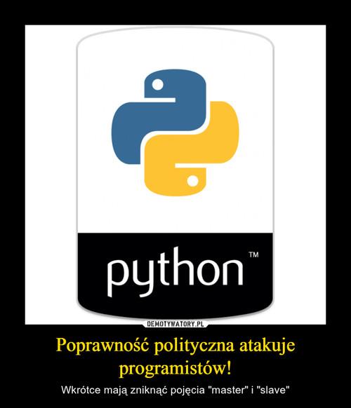 Poprawność polityczna atakuje programistów!