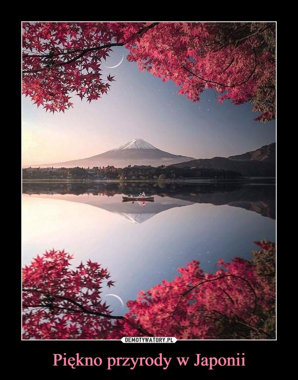 Piękno przyrody w Japonii –