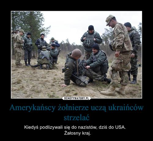 Amerykańscy żołnierze uczą ukraińców strzelać