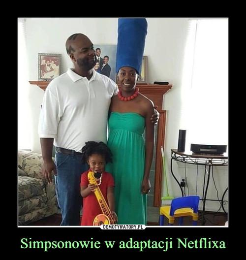 Simpsonowie w adaptacji Netflixa