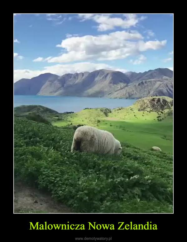 Malownicza Nowa Zelandia –