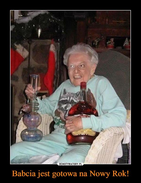 Babcia jest gotowa na Nowy Rok! –