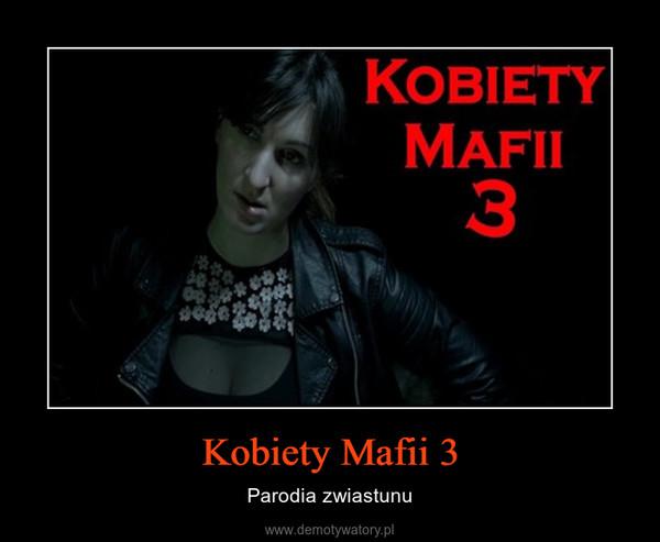 Kobiety Mafii 3 – Parodia zwiastunu