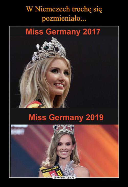 W Niemczech trochę się pozmieniało...