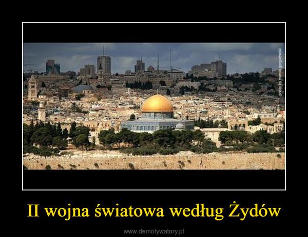 II wojna światowa według Żydów –