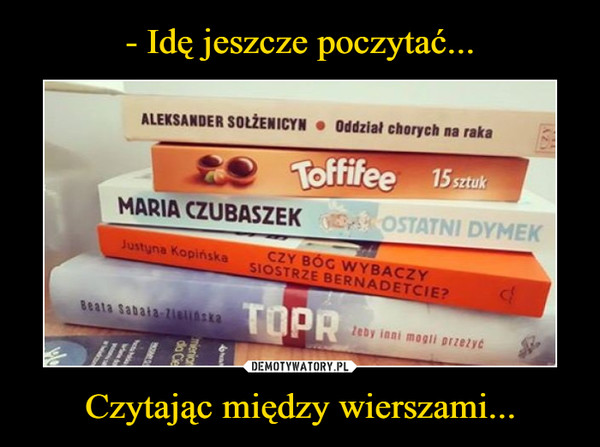 Czytając między wierszami... –