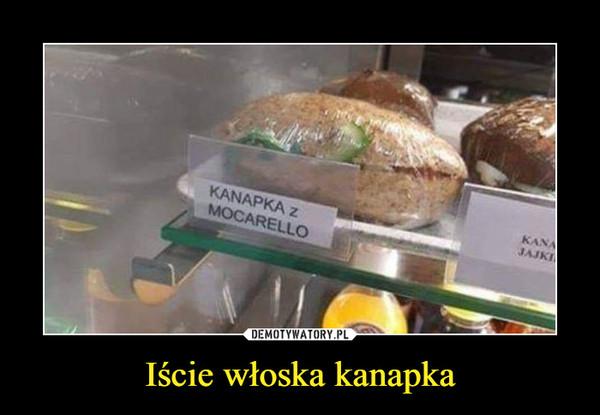Iście włoska kanapka –