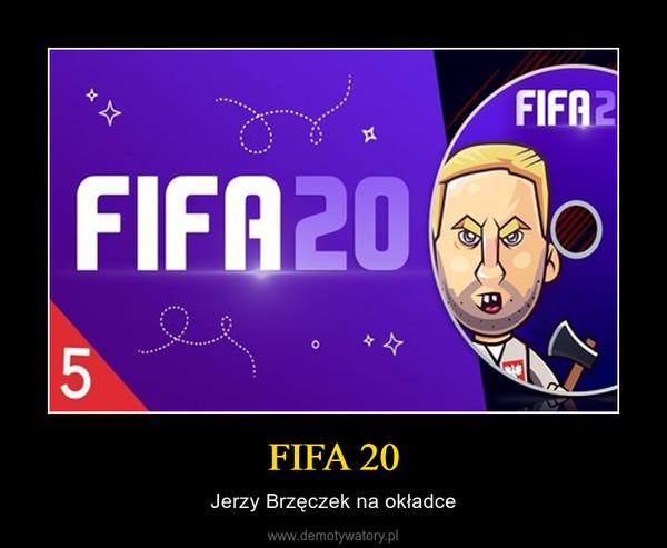FIFA 20 – Jerzy Brzęczek na okładce