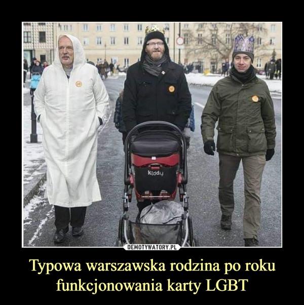 Typowa warszawska rodzina po roku funkcjonowania karty LGBT –