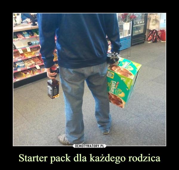 Starter pack dla każdego rodzica –