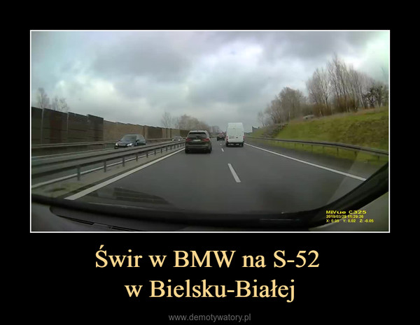 Świr w BMW na S-52 w Bielsku-Białej –