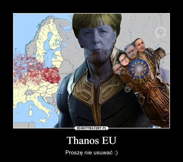 Thanos EU – Proszę nie usuwać :)
