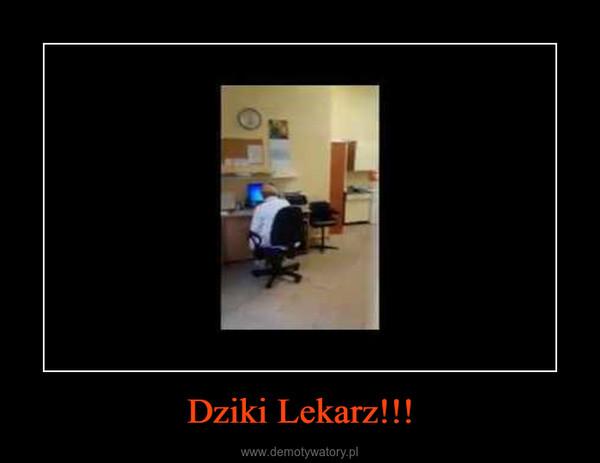 Dziki Lekarz!!! –