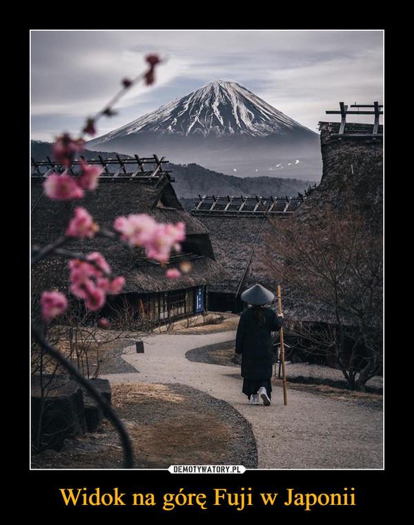 Widok na górę Fuji w Japonii –