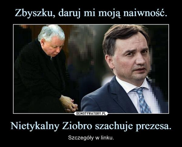 Nietykalny Ziobro szachuje prezesa. – Szczegóły w linku.