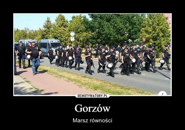 Gorzów – Marsz równości