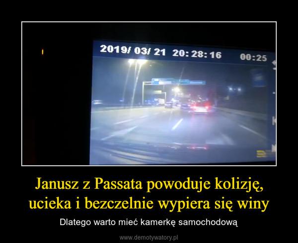 Janusz z Passata powoduje kolizję, ucieka i bezczelnie wypiera się winy – Dlatego warto mieć kamerkę samochodową