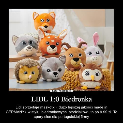 LIDL 1:0 Biedronka