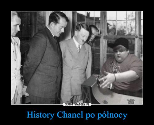 History Chanel po północy