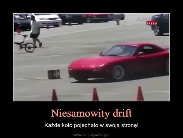 Niesamowity drift – Każde koło pojechało w swoją stronę!