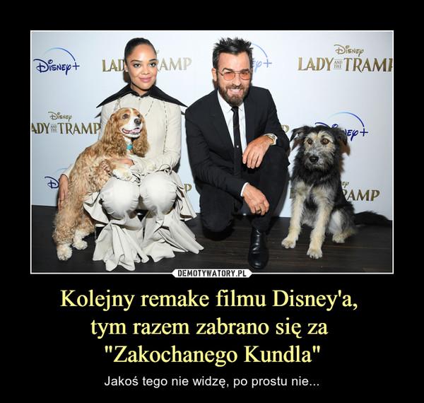 """Kolejny remake filmu Disney'a, tym razem zabrano się za """"Zakochanego Kundla"""" – Jakoś tego nie widzę, po prostu nie..."""