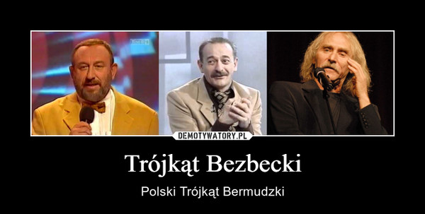 Trójkąt Bezbecki – Polski Trójkąt Bermudzki