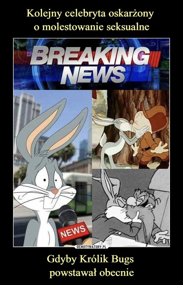Gdyby Królik Bugs powstawał obecnie –  Breaking news
