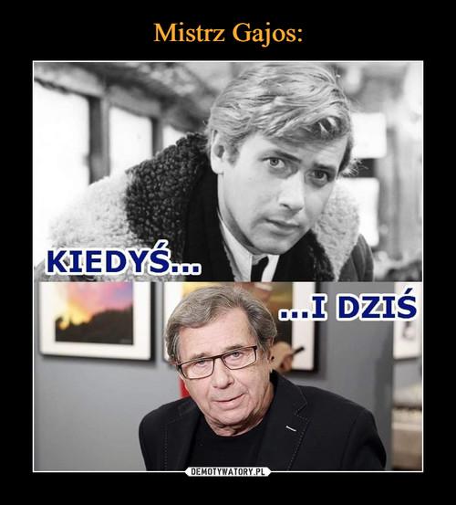 Mistrz Gajos: