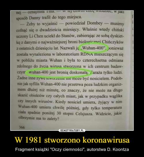 W 1981 stworzono koronawirusa