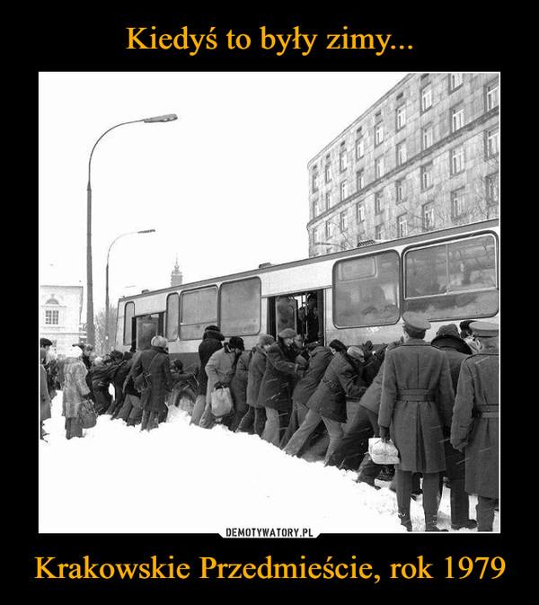Krakowskie Przedmieście, rok 1979 –