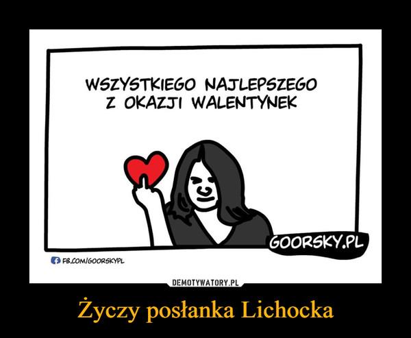Życzy posłanka Lichocka –