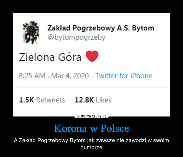 Korona w Polsce – A Zakład Pogrzebowy Bytom jak zawsze nie zawodzi w swoim humorze