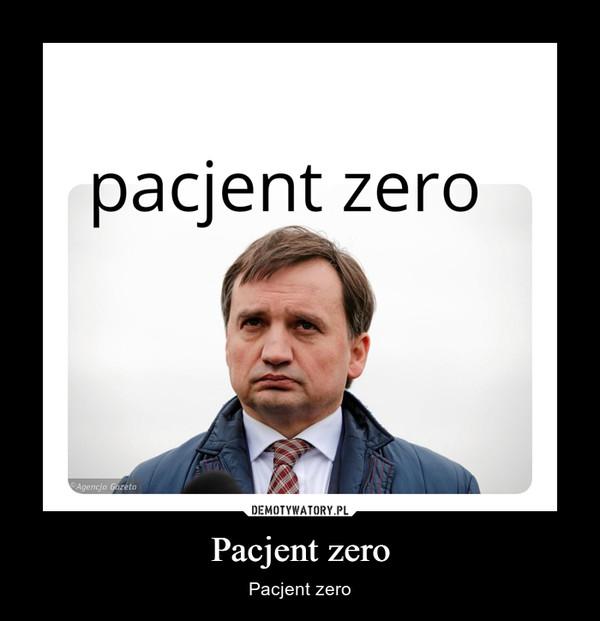 Pacjent zero – Pacjent zero